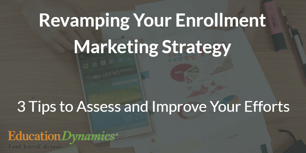 Assessing Your Enrollment Marketing Strategy