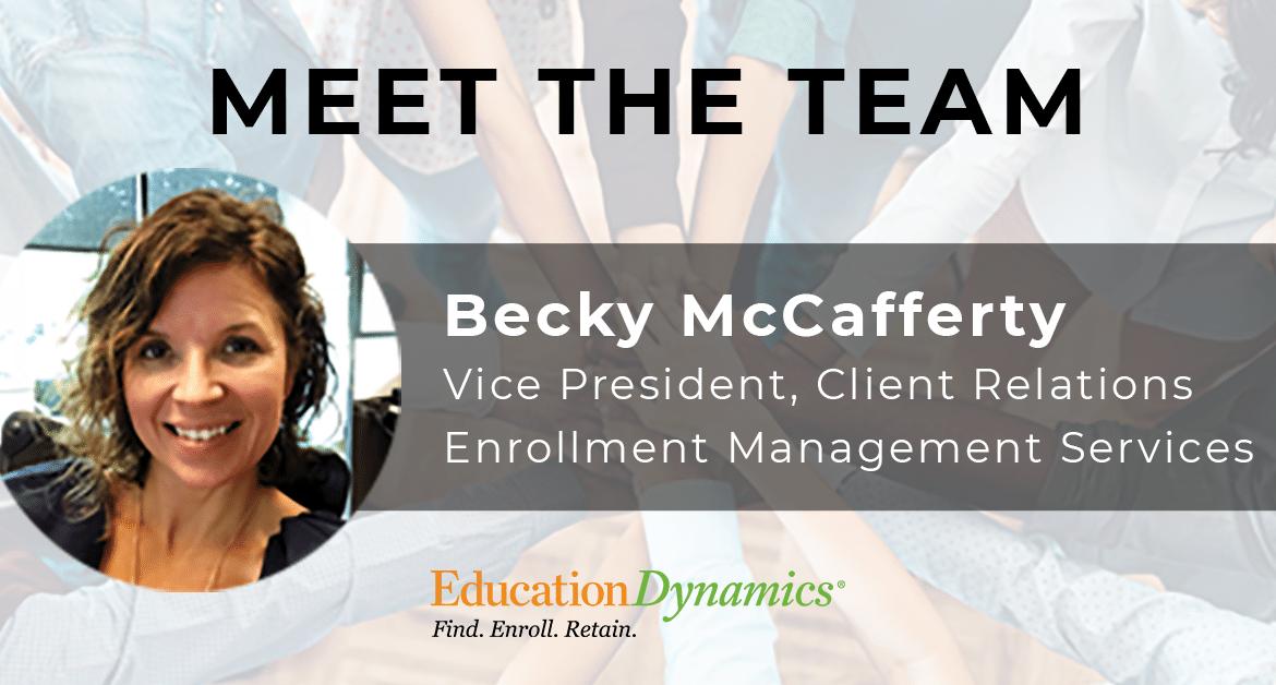 Meet the Team: Becky McCafferty, Vice President of Client Relations, Enrollment Management Services