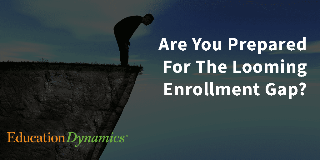 Is Your Institution Ready For the Enrollment Gap?