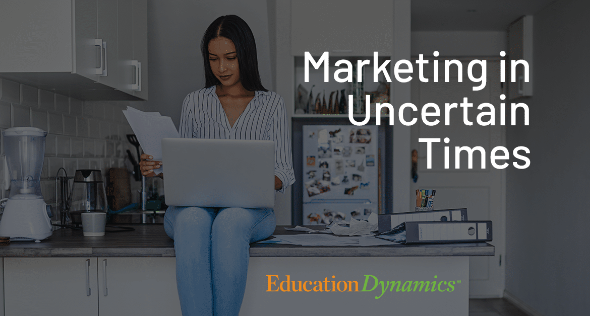 Marketing in Uncertain Times