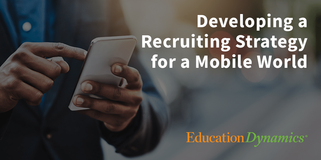 Developing a Recruiting Strategy For a Mobile World