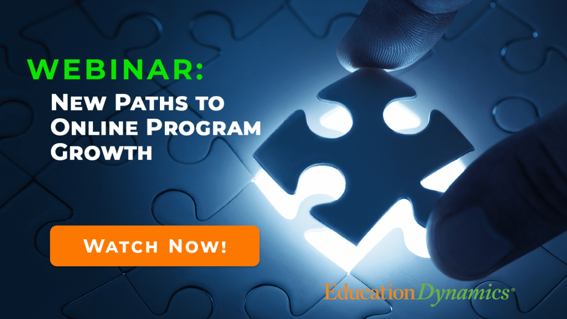 Webinar – New Paths to Growing Online Programs