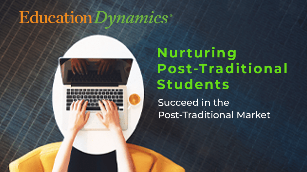Nurturing Post-Traditional Students