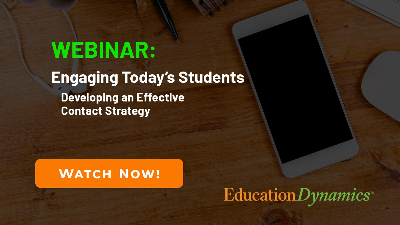 Engaging Today's Students: Developing an Effective Contact Strategy